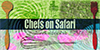 Chefs On Safari Thumbnail
